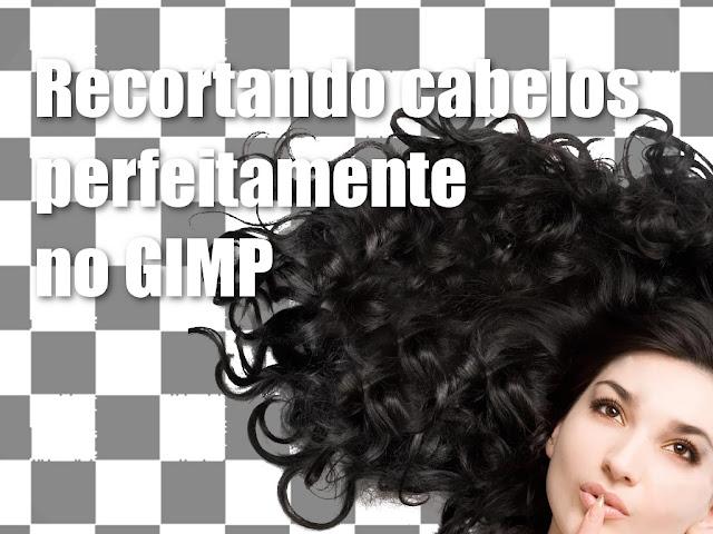 Corte de Cabelo com GIMP