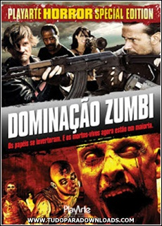 Capa+Domina%C3%A7%C3%A3o+Zumbi+2013 Download   Dominação Zumbi   AVI Dual Áudio + RMVB Dublado   (2013)