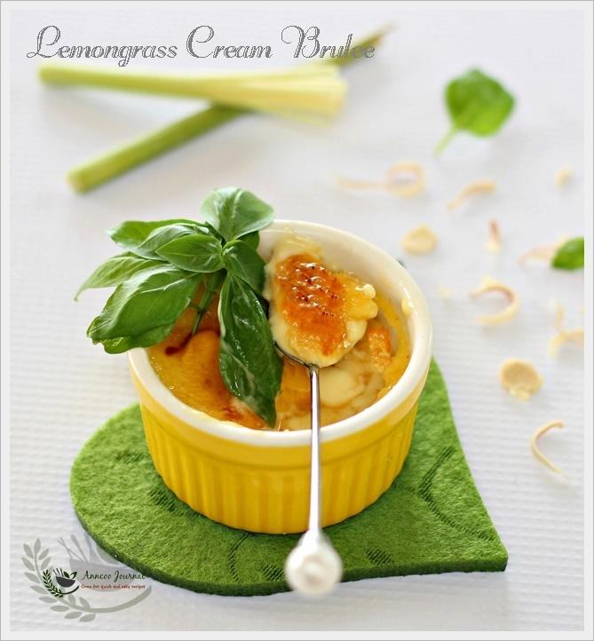 Lemongrass Cream Brulee 香茅焦糖布丁 | Anncoo Journal - Come for ...