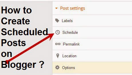 How to Create Scheduled Posts on Blogger : eAskme