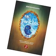 ABC de Twitter [Libro, primera edición, 2015]