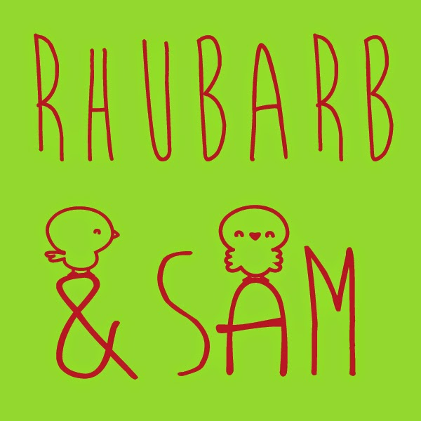 Our podcast: Rhubarb and Sam