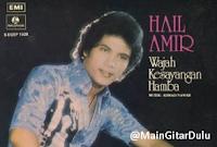 lirik lagu chord kunci gitar Wajah Kesayangan Hamba - Hail Amir