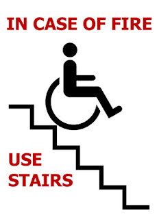 graphic design: in case of fire, use stairs, shows wheelchair bumping down