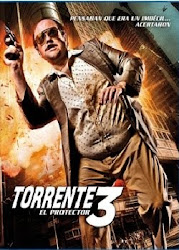 Torrente 3 – O Protetor