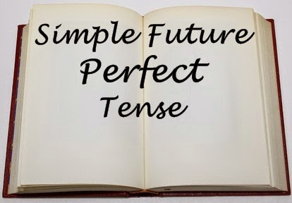 Simple Future Perfect Tense