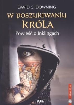 W poszukiwaniu króla. Powieść o Inklingach; Looking for the King: An Inklings Novel