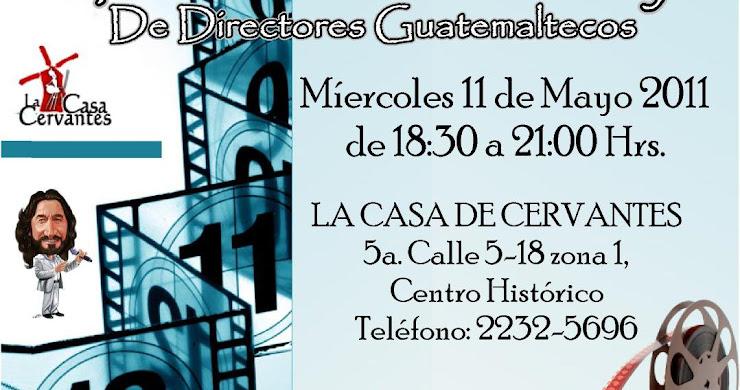 Exposición de cortometrajes de directores guatemaltecos!