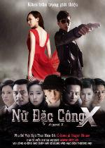Nữ Đặc Công X - Agent X - X女特工
