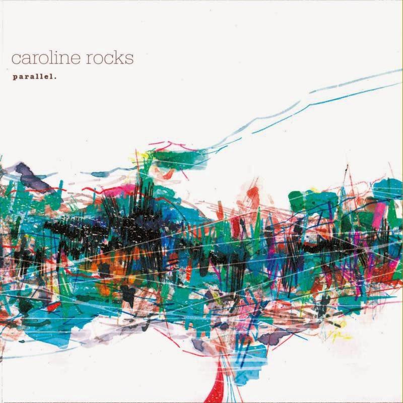 caroline rocks - parallel. (2011)