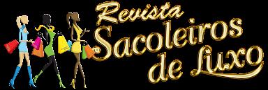 SACOLEIROS DE LUXO