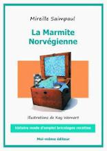 """Mon livre """"La Marmite Norvégienne"""""""