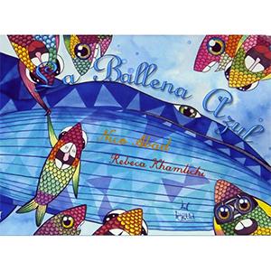 La ballena azul, Nico abad y Rebeca Khamlichi