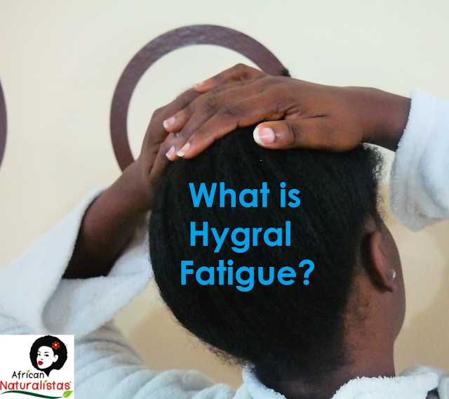 hygral fatigue, african naturalistas, natural hair