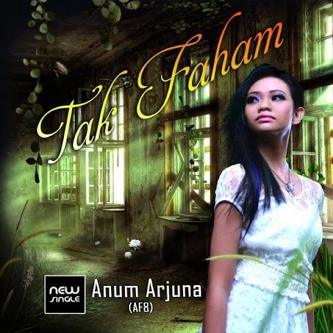 Anum - Tak Faham MP3
