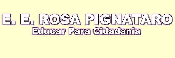 E. E. Rosa Pignataro