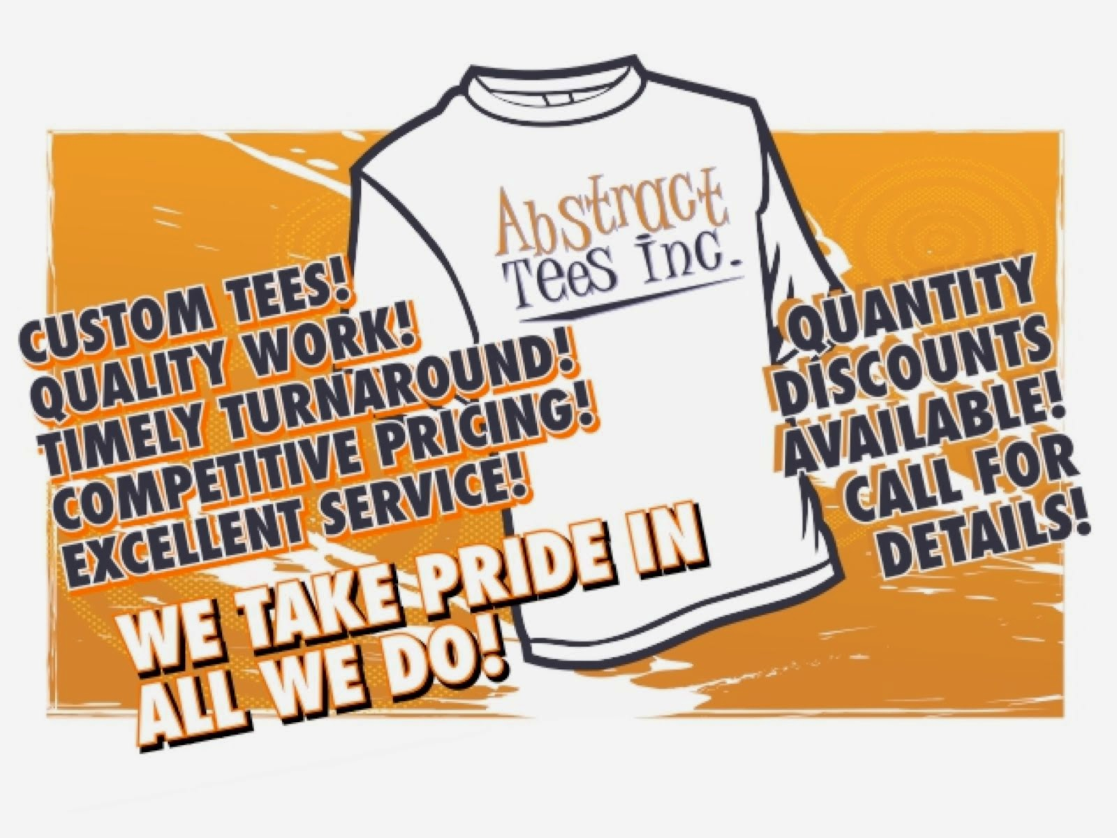 ABSTRACT TEES      Need shirts for your business, sports team or next event?