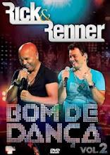DVD Rick e Renner - Bom de Dança Vol. 02