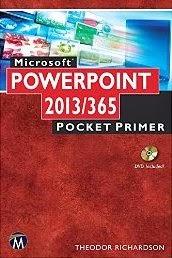 Microsoft PowerPoint 2013/365 Pocket Primer
