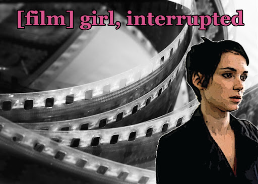 [film] girl, interrupted