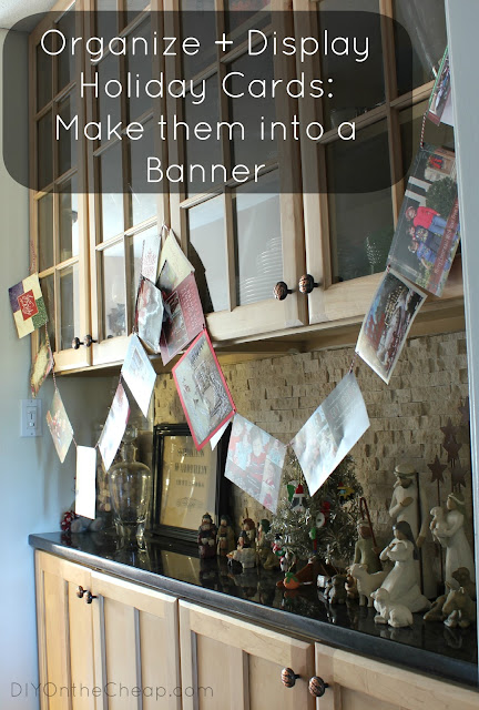 Organize and Display Holiday Cards by making them into a banner