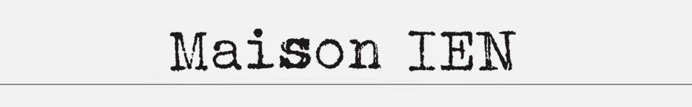 MAISON IEN