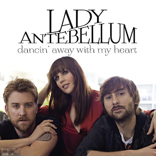 Lady Antebellum - Dancin' Away With My Heart Lyrics