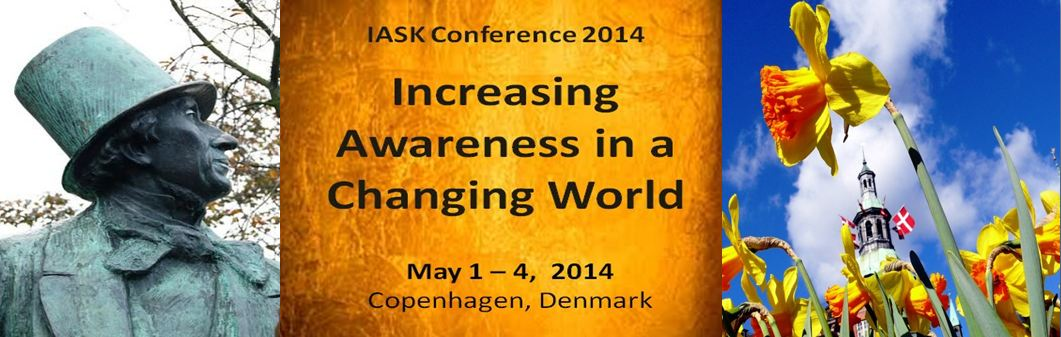 IASK Conference 2014 Increasing Awareness in a Changing World