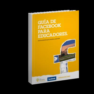 Guía de Facebook para Educadores  - PDF - Ebook