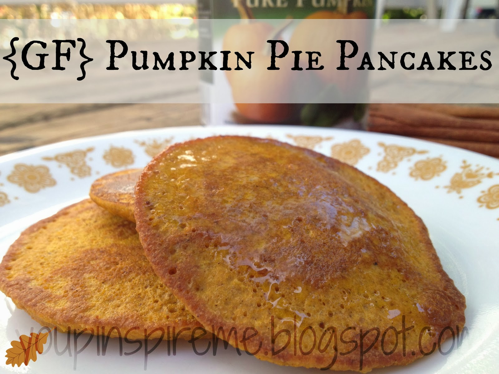 GF} Pumpkin Pie Pancakes | You Pinspire Me
