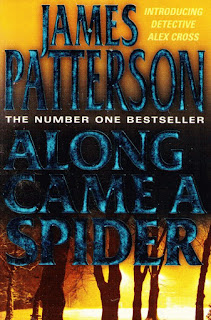 "Cover of ""Along Came a Spider"", a thriller novel by James Patterson"