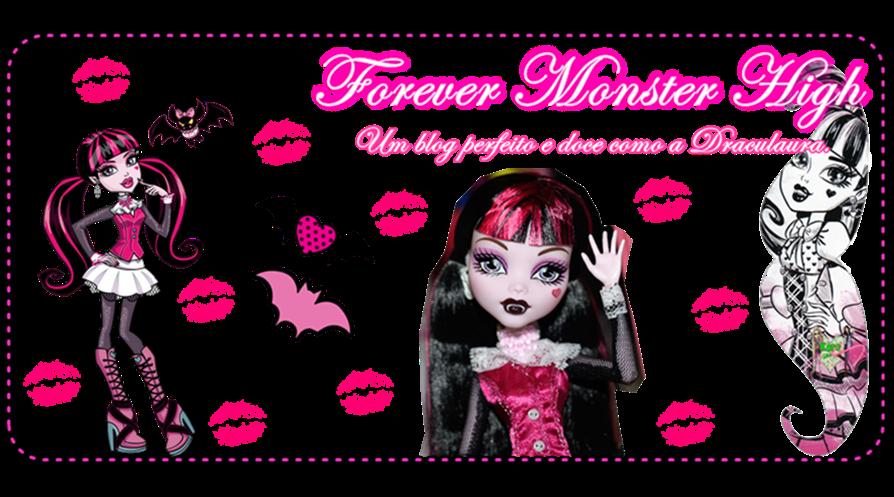 Forever Monster High
