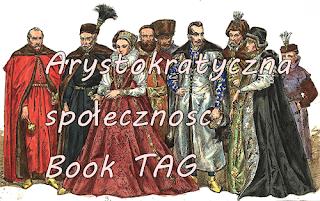 Arystokratyczna społeczność & Literackie miasteczko Book TAG