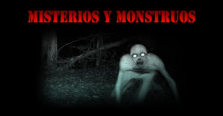 Misterios y Monstruos