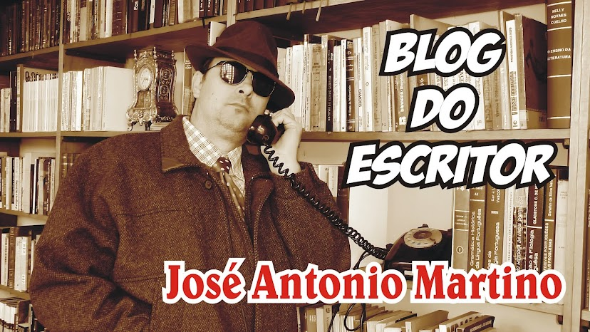Blog do Escritor José Antonio Martino