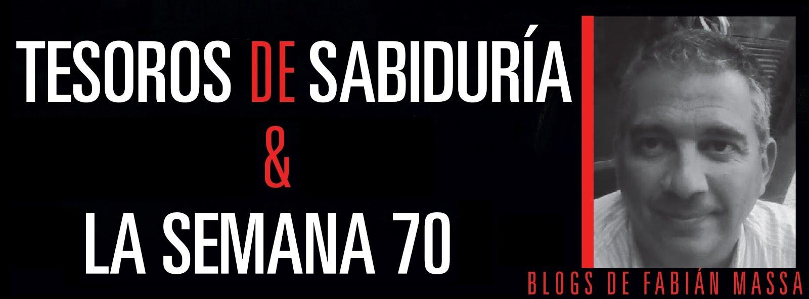 Tesoros de Sabiduría - La Semana 7o - Blogs de Fabian Massa