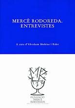 Mercè Rodoreda. Entrevistes