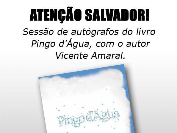 Sessão de autógrafos de Pingo d'Água de Vicente Amaral e Gulliver Editora em Salvador