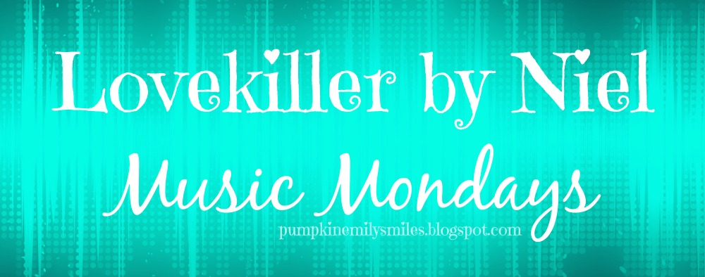Lovekiller by Niel Music Mondays