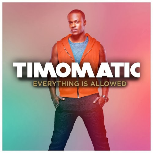 Timomatic – Everything Is Allowed