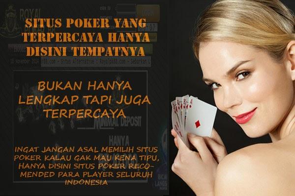 poker online indonesia terpercaya poker online indonesia Memilih Situs Poker Online Indonesia Terpercaya 2016 Pilihan Kaskus SITUS 2BPOKER 2BTERPERCAYA