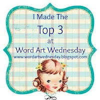 Top 3 at Word Art Wednesday