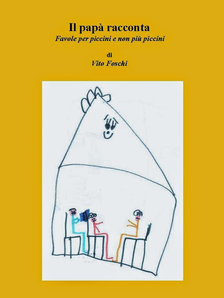 """SCARICA """"Il papà racconta"""", il mio libro di fiabe"""