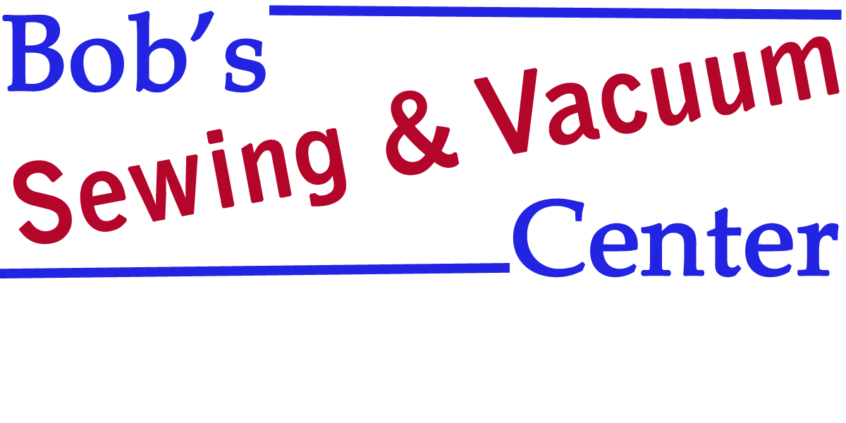 Bob's Sewing and Vacuum Centers