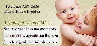 DUETO HAIR E ESTÉTICA - DIA DAS MÃES (84) 3281 2636 - 9400 1741