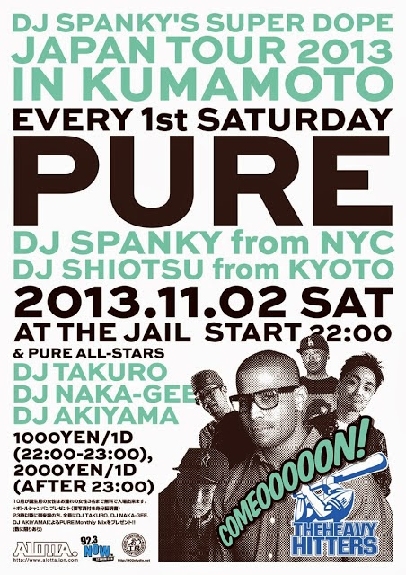 "PURE ""DJ SPANKY'S SUPER DOPE TOUR 2013"""