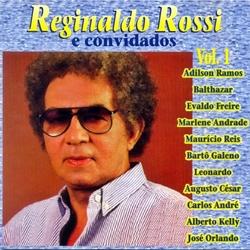 Reginaldo Rossi & Convidados - Vol.1