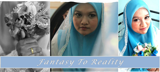 Fantasy to Reality