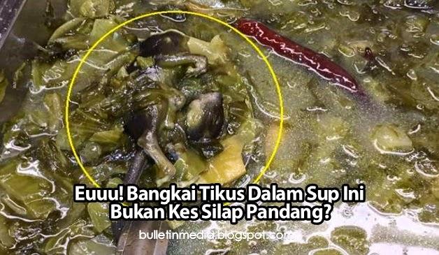 Euuu! Bangkai Tikus Dalam Sup Ini Bukan Kes Silap Pandang?