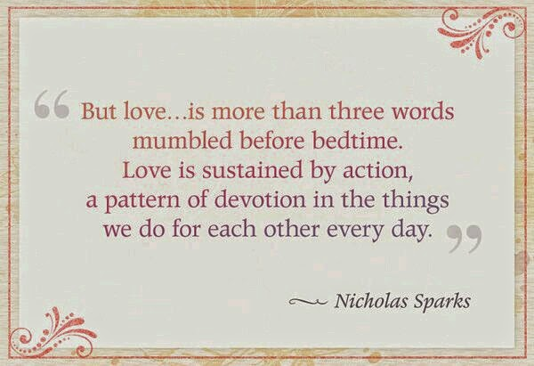 love is sustained by action